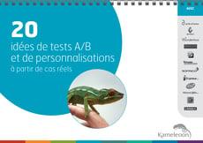 Kameleoon_-_20_idees_de_tests_A_B_et_de_personnalisations